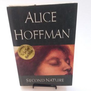 Book: (Novel) Second Nature by Alice Hoffman